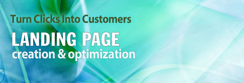 Turns clicks into customers. Landing page creation and optimization